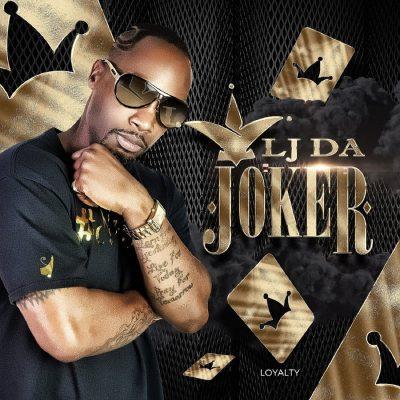 LJ Da Joker - Loyalty